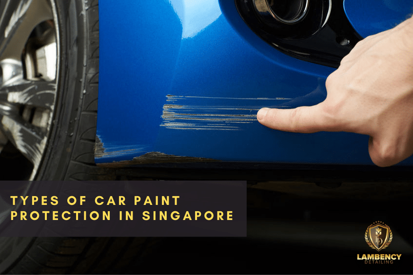 Car Paint Protection Singapore | Lambency Detailing