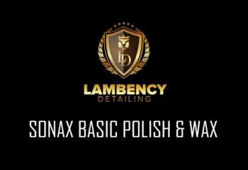 basic polish wax | Lambency Detailing